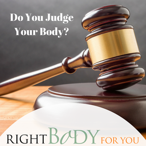 ARE YOU THE JUDGE OF YOUR BODY?